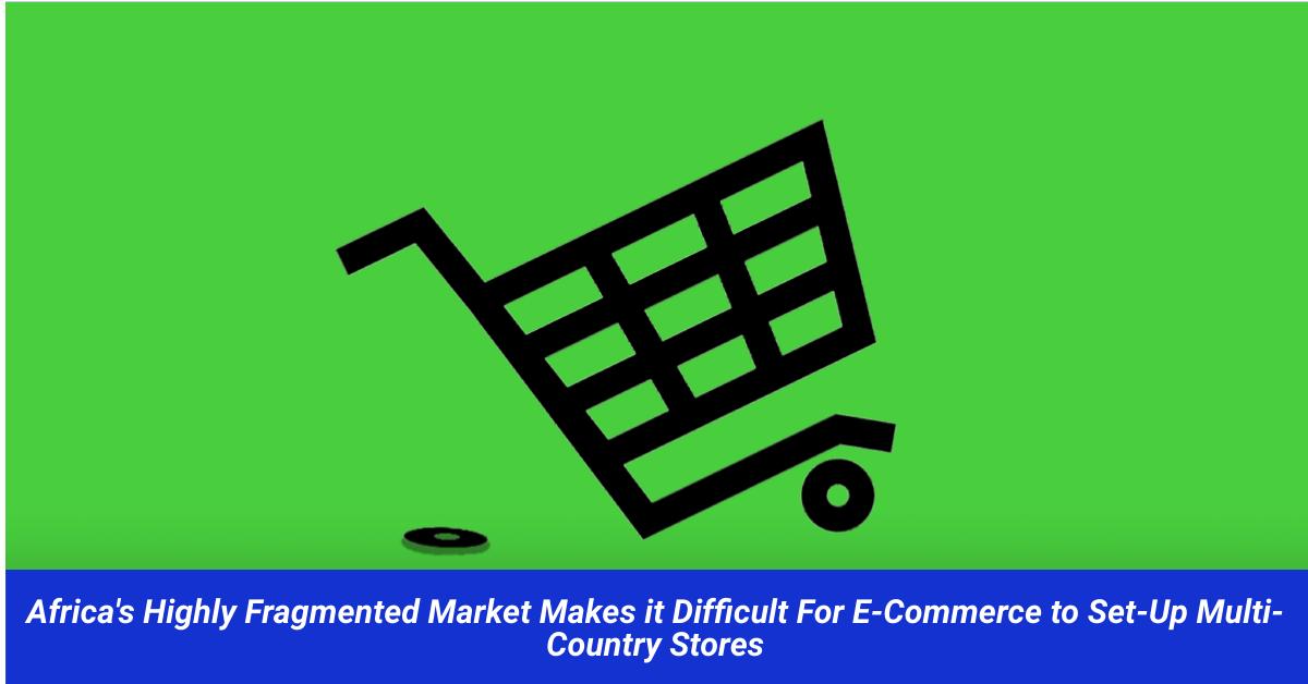 E-Commerce in Kenya Fragmented Market